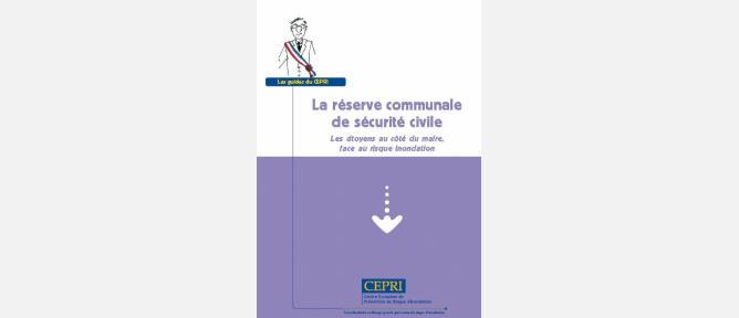 GUIDE: La réserve communale de sécurité civile