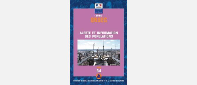 Publication du guide ORSEC, tome 4, sur l'Alerte et l'information des populations