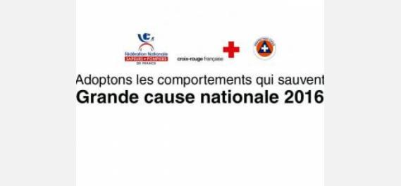 Les comportements qui sauvent : Grande cause nationale 2016